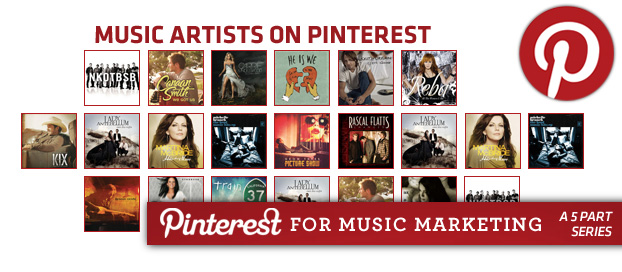 main pinterest4b How Music Artist are Using Pinterest