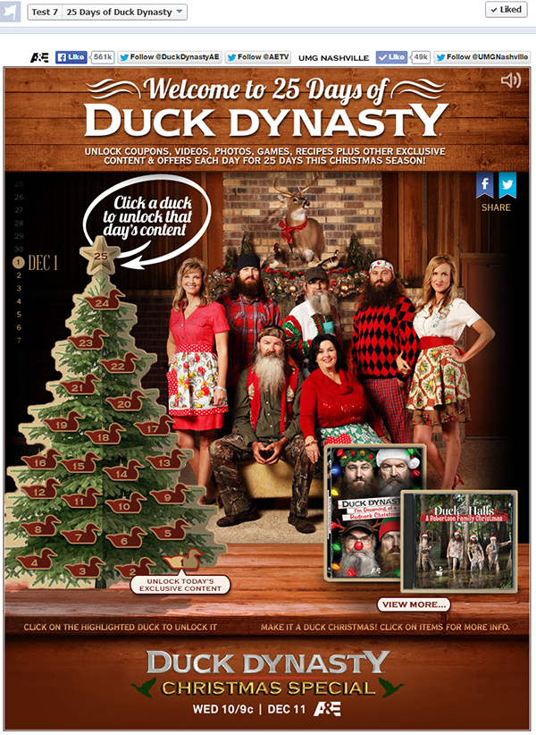 "Fans get to access exclusive daily content after they complete that day's suggested tasks. Task including ""liking"" the page, following Duck Dynasty, ..."