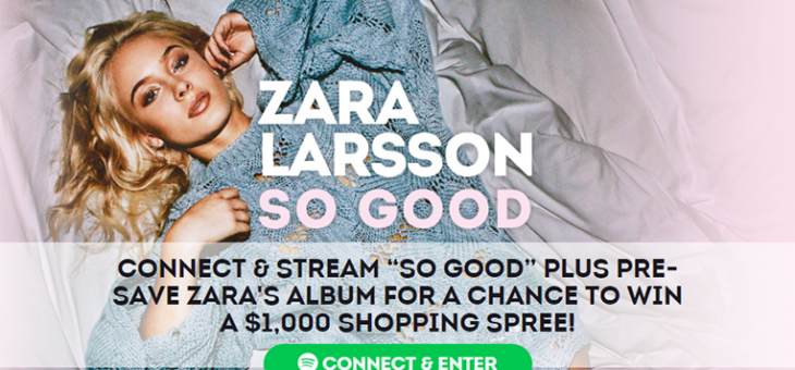 Zara Larsson Spotify Pre-Save and Sweeps