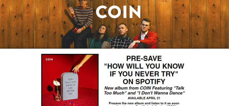"Coin Presave for Spotify: ""How Will You Know If You Never Try"""