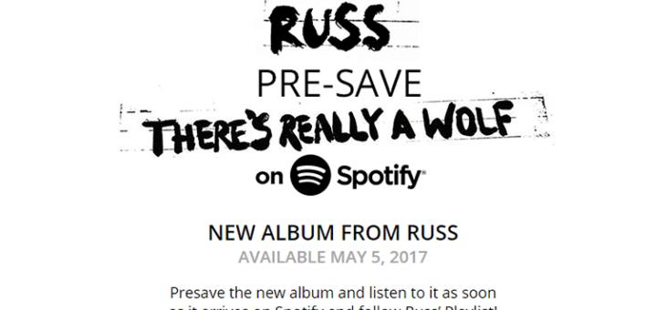 Russ Pre-Save for Spotify
