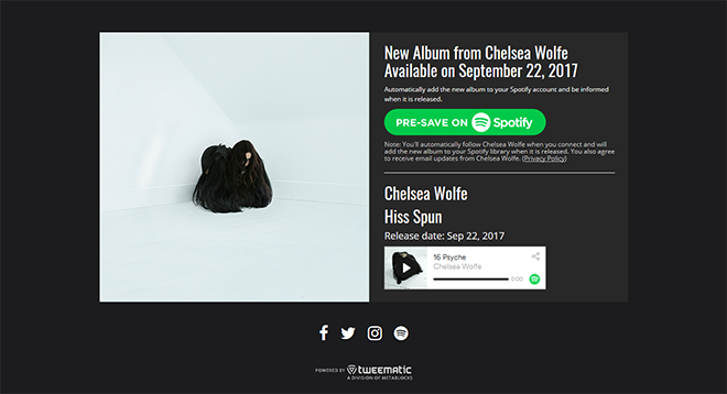 Chelsea Wolfe - Hiss Spun Presave to Spotify Campaign