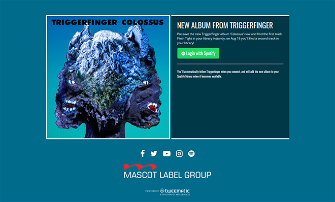 Triggerfinger - Colossus Presave to Spotify Campaign
