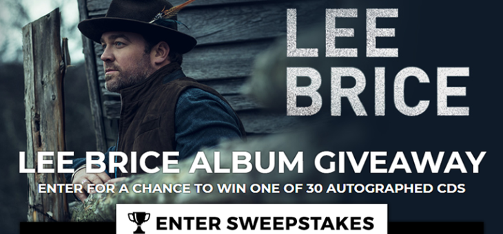 Lee Brice Sweepstakes